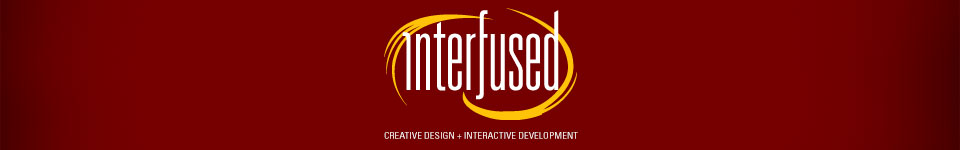 Web / Graphic / Interactive Design & Development | Interfused